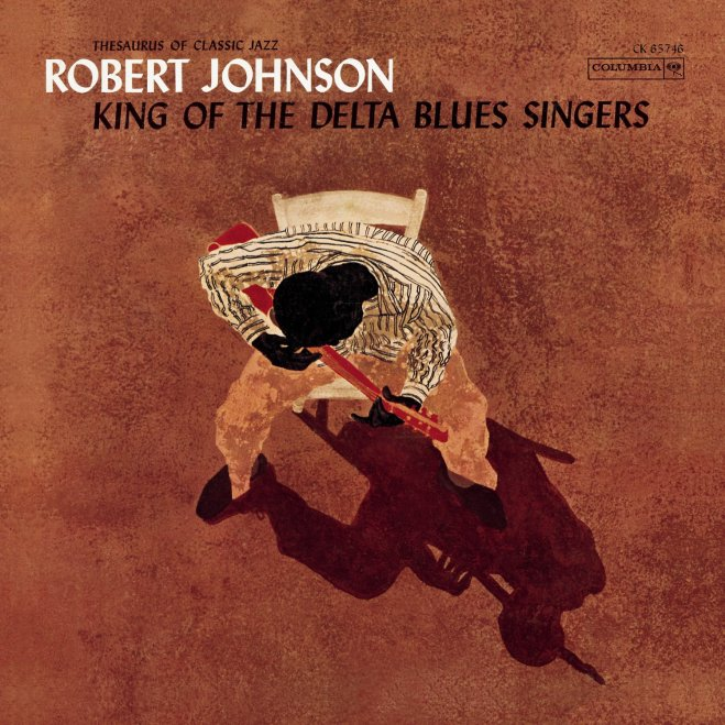 Robert Johnson-King of the Delta Blues Singers