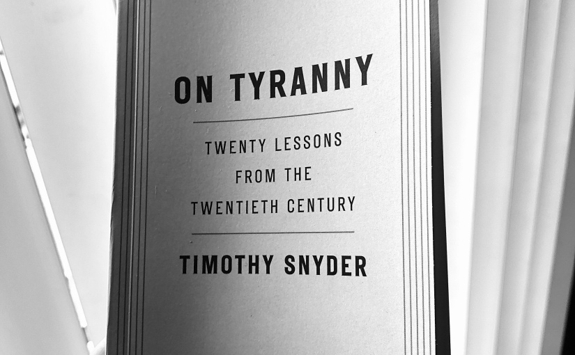On Tyranny - Book - Timothy Snyder - Quinby & Co.